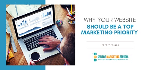 Live Webinar:  Why Your Website Should be a TOP Marketing Priority tickets