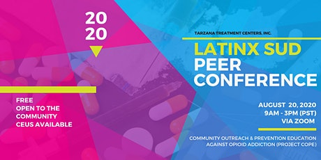 Fostering Change in Latinx Communities: Virtual SUD Peer Conference tickets