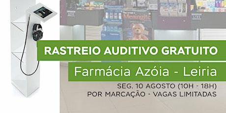 Rastreio Auditivo Gratuito em Farmácia Azóia - Leiria bilhetes