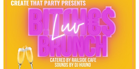 B!tCh€$ Luv Brunch: VIP ONLY tickets