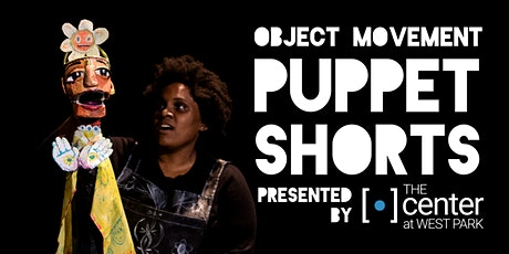 Object Movement Puppet Shorts tickets