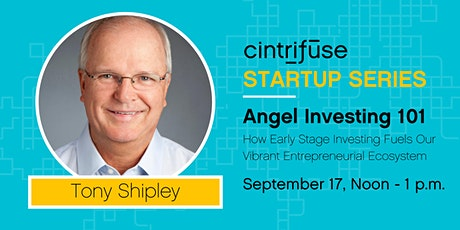 Angel Investing: Early Stage Investing Fuels Entrepreneurial Ecosystem tickets