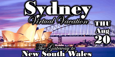 Sydney Virtual Vacation with Anywhere But Here Travel tickets