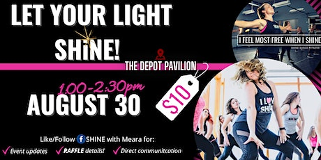 Let Your Light SHiNE™ tickets