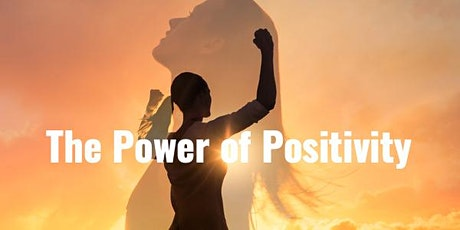 The Power of Positivity tickets