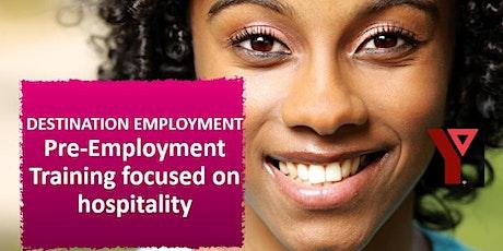 Destination Employment: Pre-Employment Training Focused on Hospitality tickets