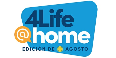 4Life At Home en Español- Edicion de agosto entradas