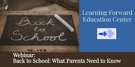 Back to School : What Parents Need to Know tickets