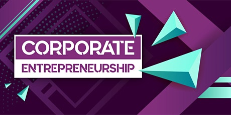 CORPORATE ENTREPRENEURSHIP: DAY 1 tickets