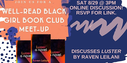 """Well-Read Black Girl Book Club: """"Luster"""""""