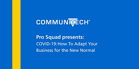 Pro Squad Presents: COVID-19: How to adapt your business for the new normal tickets