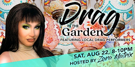 Drag in the Garden tickets
