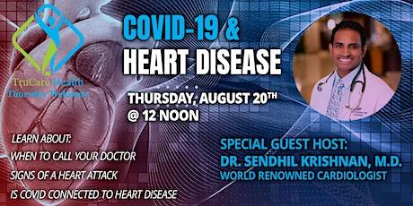 COVID-19 & HEART DISEASE tickets