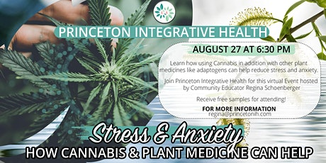 Stress & Anxiety: How Cannabis & Plant Medicine can help tickets