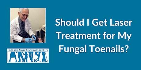 Should I Get Laser Treatment for My Fungal Toenails Webinar tickets