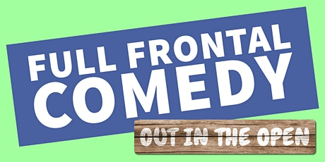 Full Frontal Comedy w/ Tony Law in Old Windsor tickets