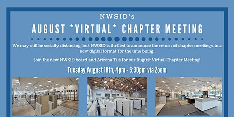 NWSID Virtual Chapter Meeting Hosted by Arizona Tile tickets