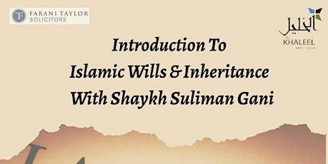 Islamic Wills And Inheritance tickets