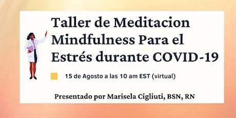 Un Taller de Introducción a Meditación Mindfulness durante COVID 19 entradas