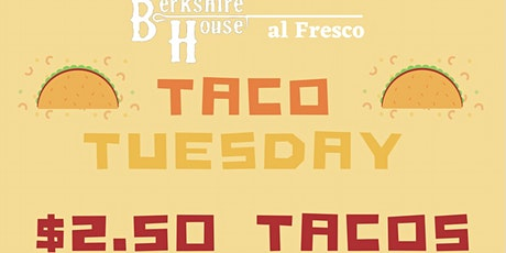 Taco Tueday Night @ Berkshire House (Outdoor Patio w/ Food & Drink Deals) tickets