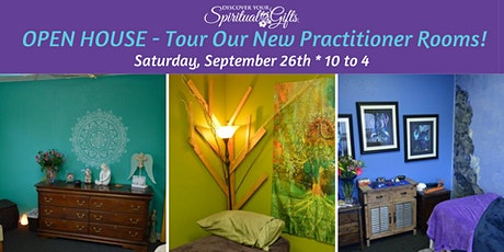 OPEN HOUSE - Tour Our New Practitioner Rooms tickets
