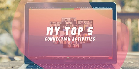 My Top 5 Connection Activities to Beat Zoom Fatigue tickets