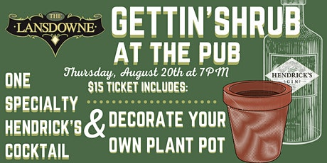 Gettin' Shrub At The Pub at The Lansdowne Pub tickets