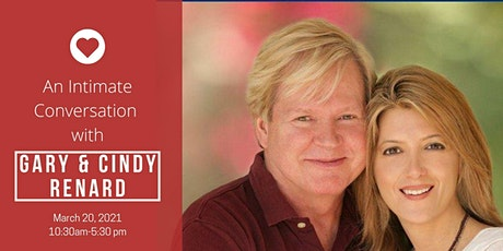 2021 UPDATE - An Intimate  Conversation with Gary and Cindy Renard tickets