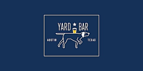 Yard Bar Dog Park - Members ONLY, August 10th - August 16th tickets