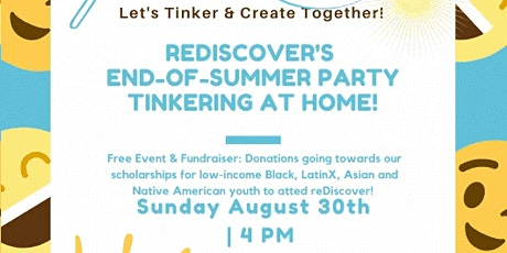 reDiscover's End of Summer  Virtual Tinkering Party! tickets