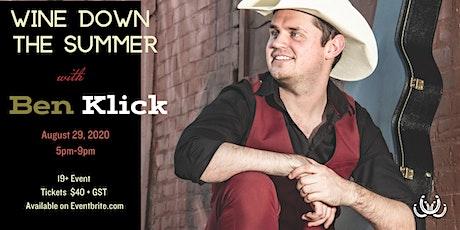 Wine Down your Summer with Ben Klick! tickets