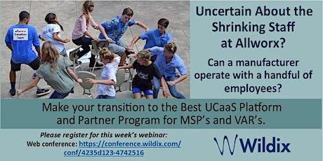 Transitioning from Allworx to Wildix- Full featured UCaaS  partner program. biglietti