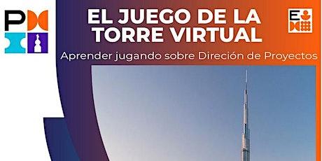 El Juego de la Torre Virtual. Aprende Jugando la dirección de proyectos entradas