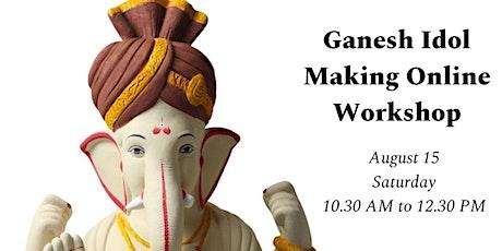 Ganesha Idol Making Workshop - Online tickets