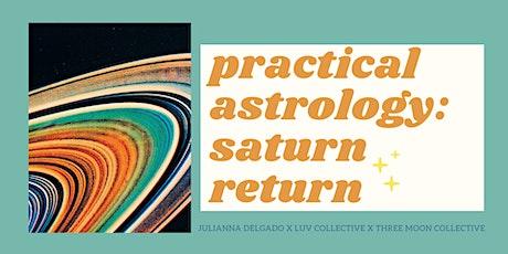 Practical Astrology: Saturn Return tickets