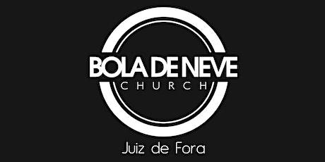 Culto de Domingo 18h Bola de Neve Juiz de Fora - 09-08-2020 ingressos