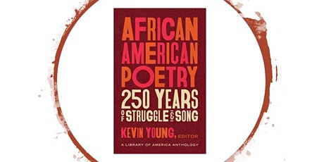 Lift Every Voice: 250 Years of African American Poetic Traditions tickets