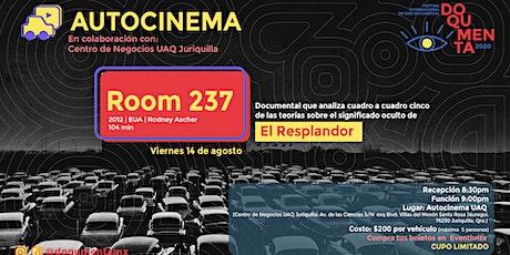 """DOQUMENTA presenta """"Habitación 237"""" en Autocinema UAQ boletos"""