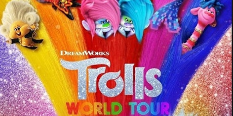 Sean Peach Financial Services presents Trolls World Tour - Sep.02 tickets
