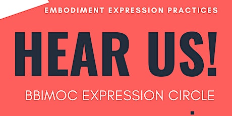 Hear Us! A BBIMOC Expression Circle tickets