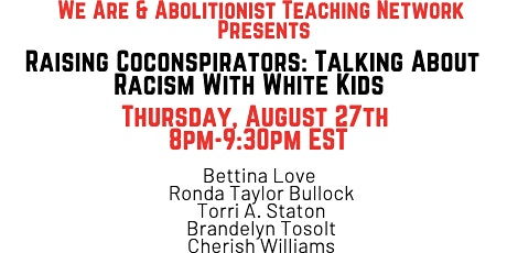 Raising Coconspirators: Talking About Racism With White Kids tickets