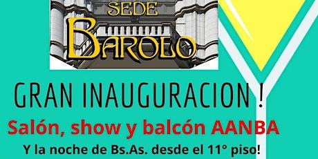 VIVO Palacio BAROLO Gran Inauguración sede AANBA piso 11°con tour y show entradas