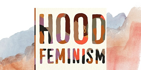 Hood Feminism Link Up / Discussion tickets