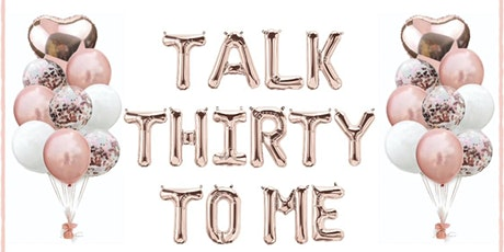 """TALK THIRTY TO ME""-MONESHA'S 30TH BRUNCH/DAY PARTY tickets"
