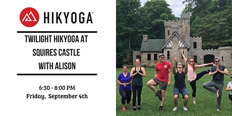Twighlight Hikyoga at Squires Castle With Alison tickets