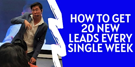 How To Get 20 New Leads To Your Business Organically Every Single Week tickets