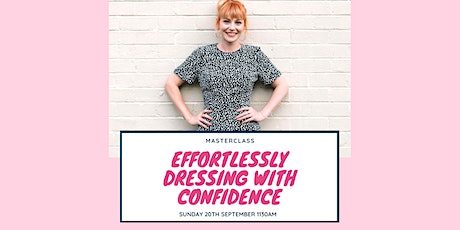 Effortlessly Dressing with Confidence tickets