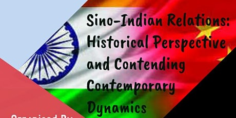 Sino-Indian Relations: Historical Perspective and Present  Dynamics tickets