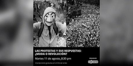 Cháchara N°7: Las protestas y sus respuestas: ¿moda o revolución? entradas