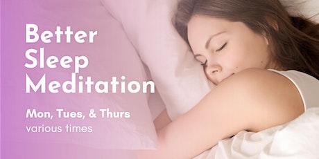 Better Sleep Meditation (Online) tickets
